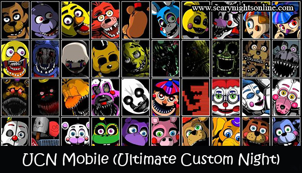 UCN Mobile (Ultimate Custom Night)