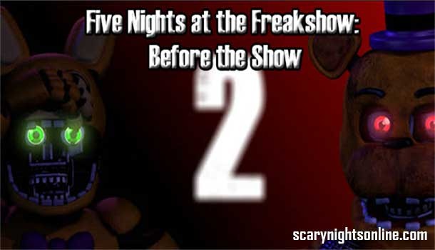 Five Nights at the Freakshow