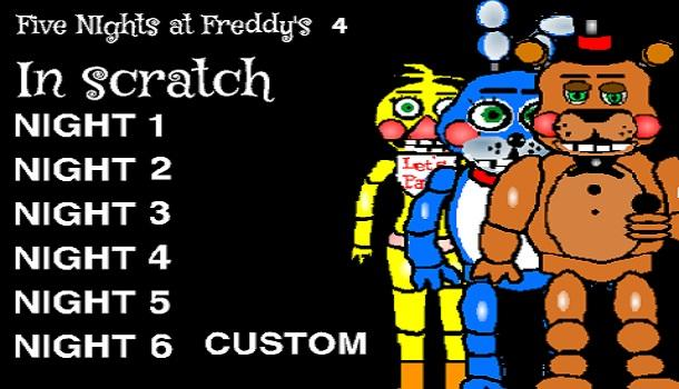 Five Night At Freddy 4 On Scratch Real Game